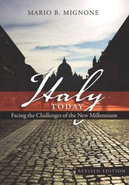 Italy Today: Facing the Challenges of the New Millennium Revised Edition