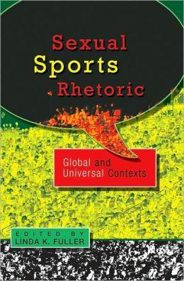 Sexual Sports Rhetoric: Global and Universal Contexts