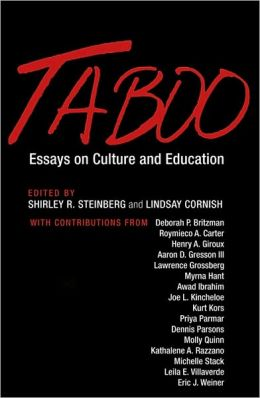 Taboo: Essays on Culture and Education