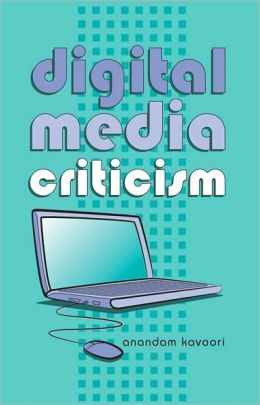 Digital Media Criticism