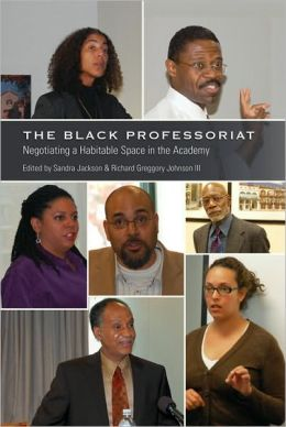 The Black Professoriat: Negotiating a Habitable Space in the Academy