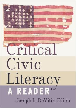Critical Civic Literacy: A Reader