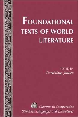 Foundational Texts of World Literature