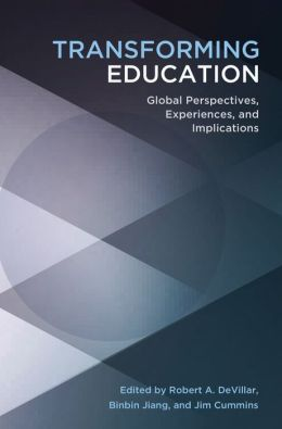 Transforming Education: Global Perspectives, Experiences and Implications