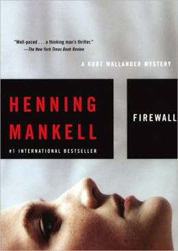 Firewall (Kurt Wallander Series #8)