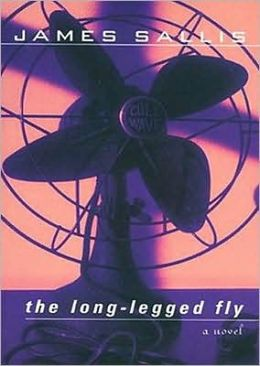 The Long-Legged Fly: A Lew Griffin Mystery