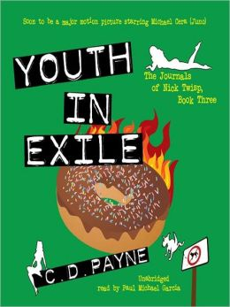 Youth in Exile: The Journals of Nick Twisp Series, Book 3