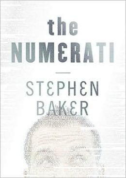 The Numerati: How They'll Get My Number and Yours