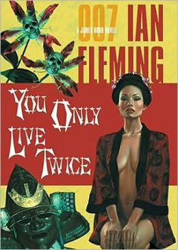 You Only Live Twice (James Bond Series #12)