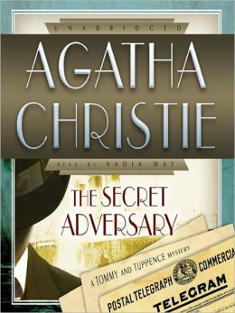 The Secret Adversary: Tommy and Tuppence Series, Book 1