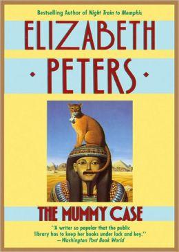 The Mummy Case (Amelia Peabody Series #3)