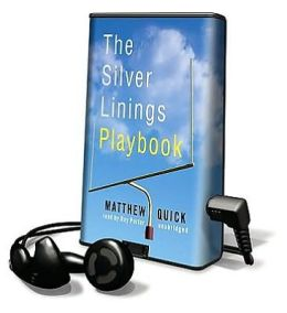 The Silver Linings Playbook [With Headphones]