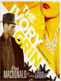 The Ivory Grin: Lew Archer Series, Book 4