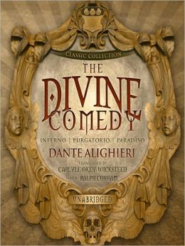 The Divine Comedy (Blackstone Classic Literature)