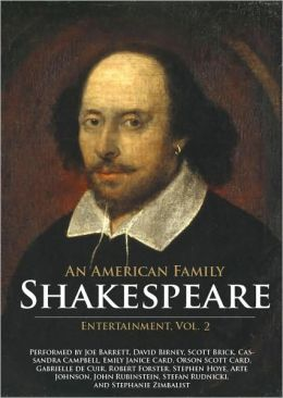 American Family Shakespeare Entertainment, Vol. 2: Based on Charles and Mary Lamb's Tales from Shakespeare, with scenes, soliloquies and music from Shakespeare's Plays