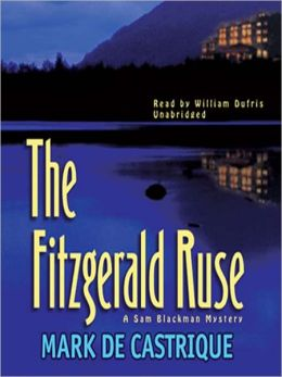 The Fitzgerald Ruse: Sam Blackman Mystery Series, Book 2