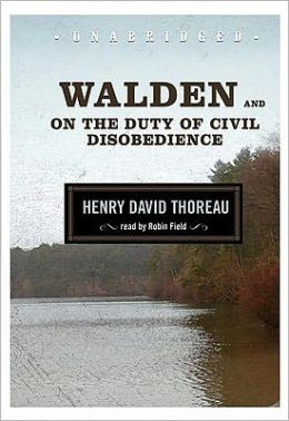 Walden and on the Duty of Civil Disobedience [With Earbuds]