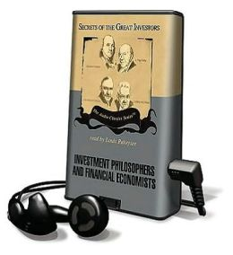 Investment Philosophers and Financial Economists [With Earbuds]