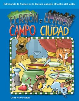 El ratón del campo y el ratón de la ciudad (The Town Mouse and the Country Mouse)
