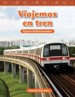 Viajemos en tren (Traveling on a Train)