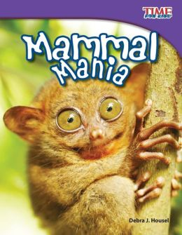 Mammal Mania (TIME FOR KIDS Nonfiction Readers)