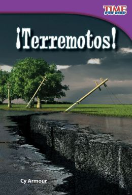 Terremotos! (Earthquakes!) (TIME FOR KIDS Nonfiction Readers)