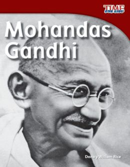 Mohandas Gandhi (Spanish Version) (TIME FOR KIDS Nonfiction Readers)