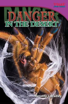 Danger in the Desert (TIME FOR KIDS Nonfiction Readers)