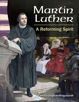 Martin Luther: A Reforming Spirit