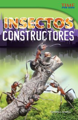 Insectos constructores (Bug Builders) (TIME FOR KIDS Nonfiction Readers)