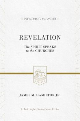 Revelation: The Spirit Speaks to the Churches