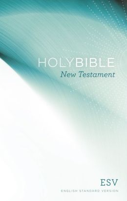 Share the Good News New Testament-ESV-Outreach