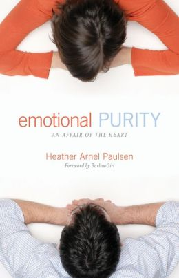 Emotional Purity (Includes Study Questions): An Affair of the Heart