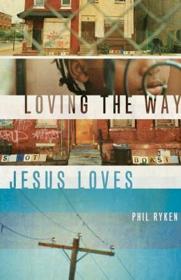 Loving the Way Jesus Loves