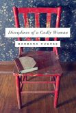 Book Cover Image. Title: Disciplines of a Godly Woman, Author: Barbara Hughes