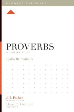 Proverbs: A 12-Week Study