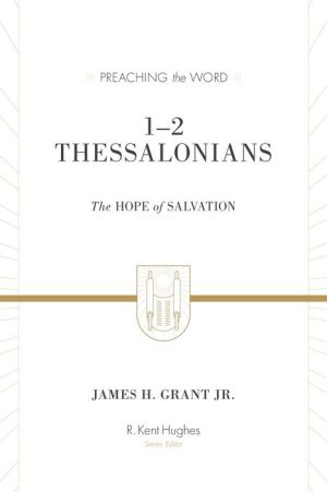 1–2 Thessalonians: The Hope of Salvation