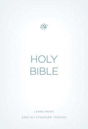 ESV Economy Bible, Large Print