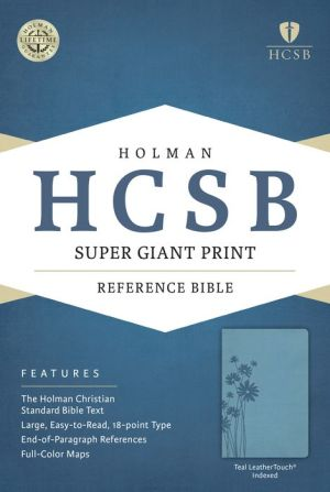 HCSB Super Giant Print Reference Bible, Teal LeatherTouch Indexed