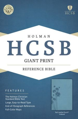 HCSB Giant Print Reference Bible, Teal LeatherTouch Indexed