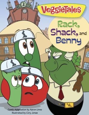 Rack, Shack, and Benny