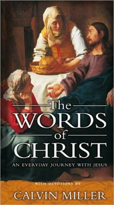 The Words of Christ: An Everyday Journey With Jesus