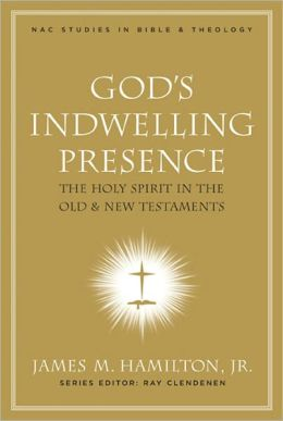 God's Indwelling Presence: The Holy Spirit in the Old and New Testaments