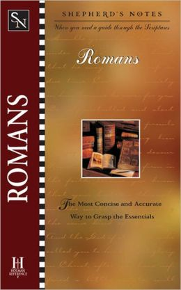 Shepherd's Notes: Romans