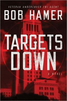 Targets Down: A Novel