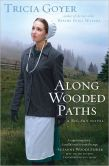 Along Wooded Paths (Big Sky Series #2)