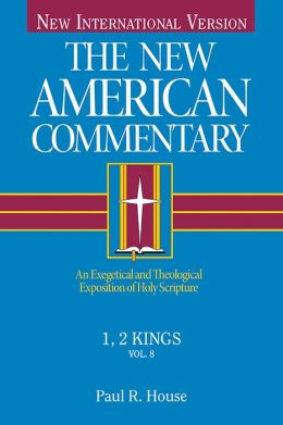 The New American Commentary Volume 8 - 1 & 2 Kings