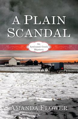 A Plain Scandal (Appleseed Creek Series #2)