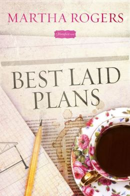 Best Laid Plans: A Bloomfield Novel
