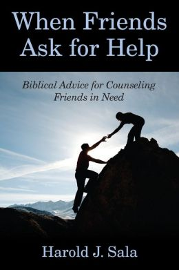 When Friends Ask for Help: Biblical Advice on Counseling Friends in Need